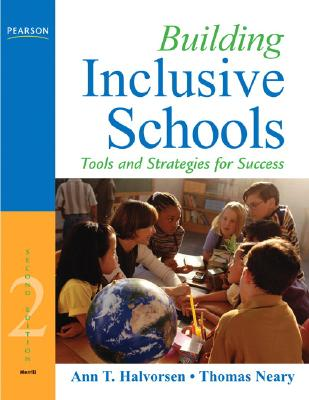 Building Inclusive Schools By Halvorson, Ann T./ Neary, Thomas