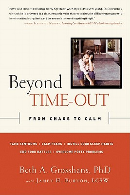 Beyond Time-Out By Grosshans, Beth A., Ph.D./ Burton, Janet H. (CON)