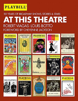 At This Theatre By Viagas, Robert/ Botto, Louis/ Jackson, Cheyenne (FRW)